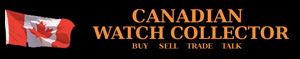 Canadian Watch Collector - Buy - Sell - Trade - Talk
